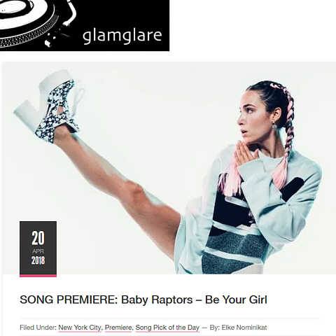 Press - Glam Glare - Baby Raptors - Be Your Girl